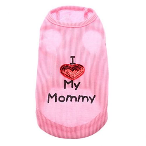 Comfy  I love mommy - Dog Clothing Free Delivery Deal Price: $21.50   Cute and adorable sum up the description for these doggie attire. Made from quality Cotton material these pooch outfits will allow your baby to show the world how much your pooch loves you.  Two Colours:  Pink  White  Available Sizes:  XXSmall  XSmall  Small  Medium  Large