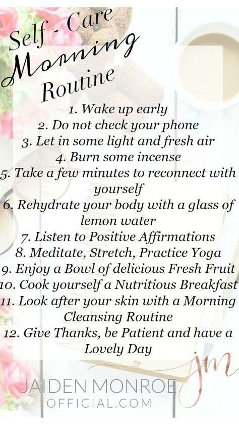 Self -Care Morning Routine | Start Loving Yourself Today | Repin Me, Print Me, Share Me. Everyone Deserves a Self Care To Do List.