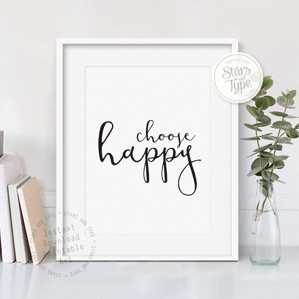 Choose Happy, Printable Wall Art, Digital Print Jpeg & PDF, Quote Art, Modern Black Typography, Minimalist Design, Home Decor, Inspiring Art by StarsAndType on Etsy