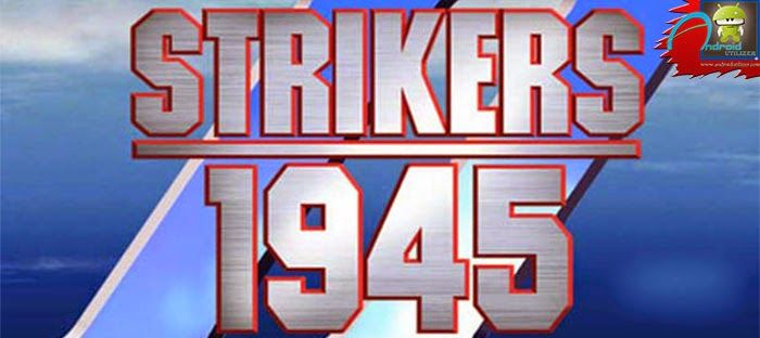 STRIKERS 1945-2 Android Game Cheats: Download STRIKERS 1945