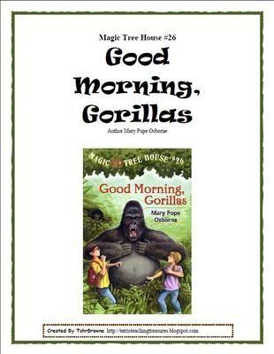 #26 Magic Tree House- Good Morning, Gorillas Novel Study from Terri'sTeachingTreasure on TeachersNotebook.com -  (21 pages)