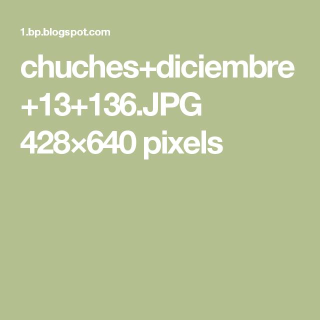chuches+diciembre+13+136.JPG 428×640 pixels