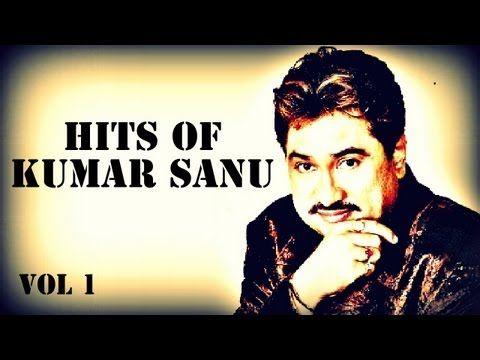 Best Songs Of Kumar Sanu Superhit Songs Best Of 90 S Kumar