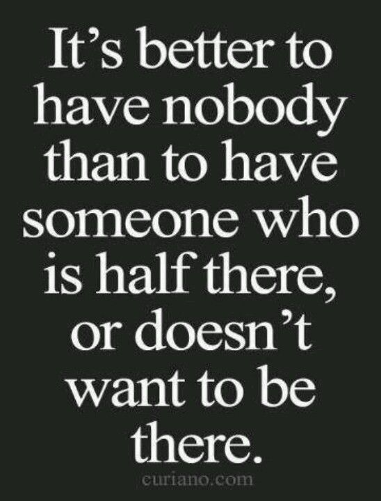 Better Off Alone Relationships Quotes Quotes About Moving On