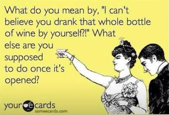 this goes out to all my wine drinking buddies