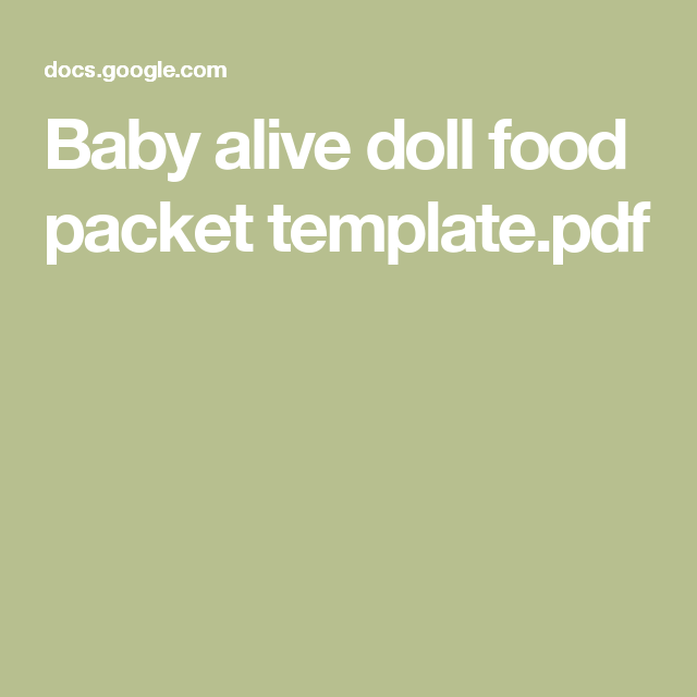 Baby Alive Doll Food Packet Template Pdf Baby Alive Doll