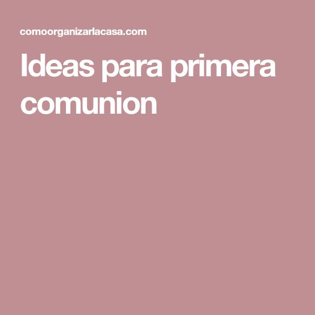 Ideas para primera comunion