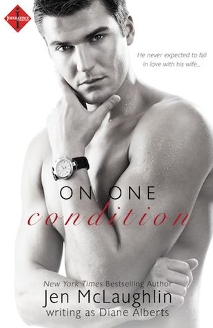 On One Condition By Diane Alberts Bestselling Author Ebook Books