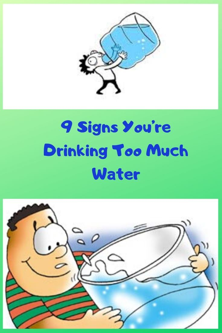 9 Signs You're Drinking Too Much Water #skintreatments