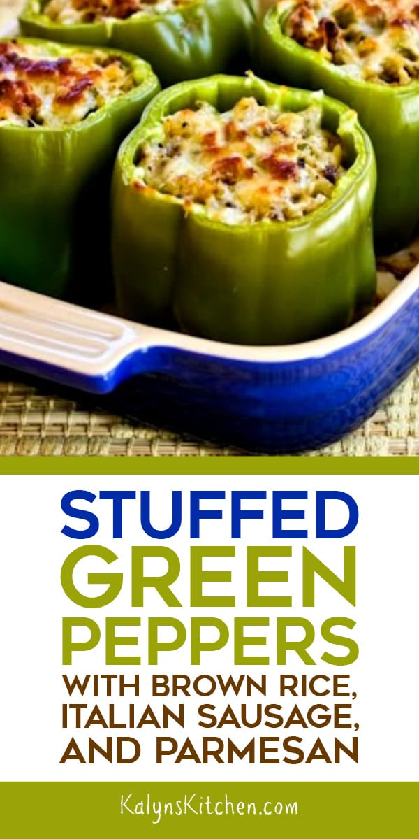 Stuffed Green Peppers With Brown Rice Italian Sausage And Parmesan Video Kalyn S Kitchen Recipe Stuffed Green Peppers Stuffed Peppers Italian Sausage
