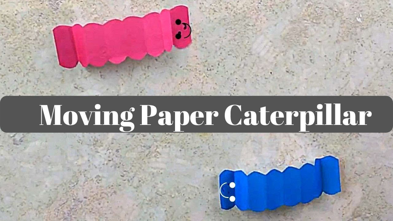 DIY Moving Paper Caterpillar Super Easy Very cool