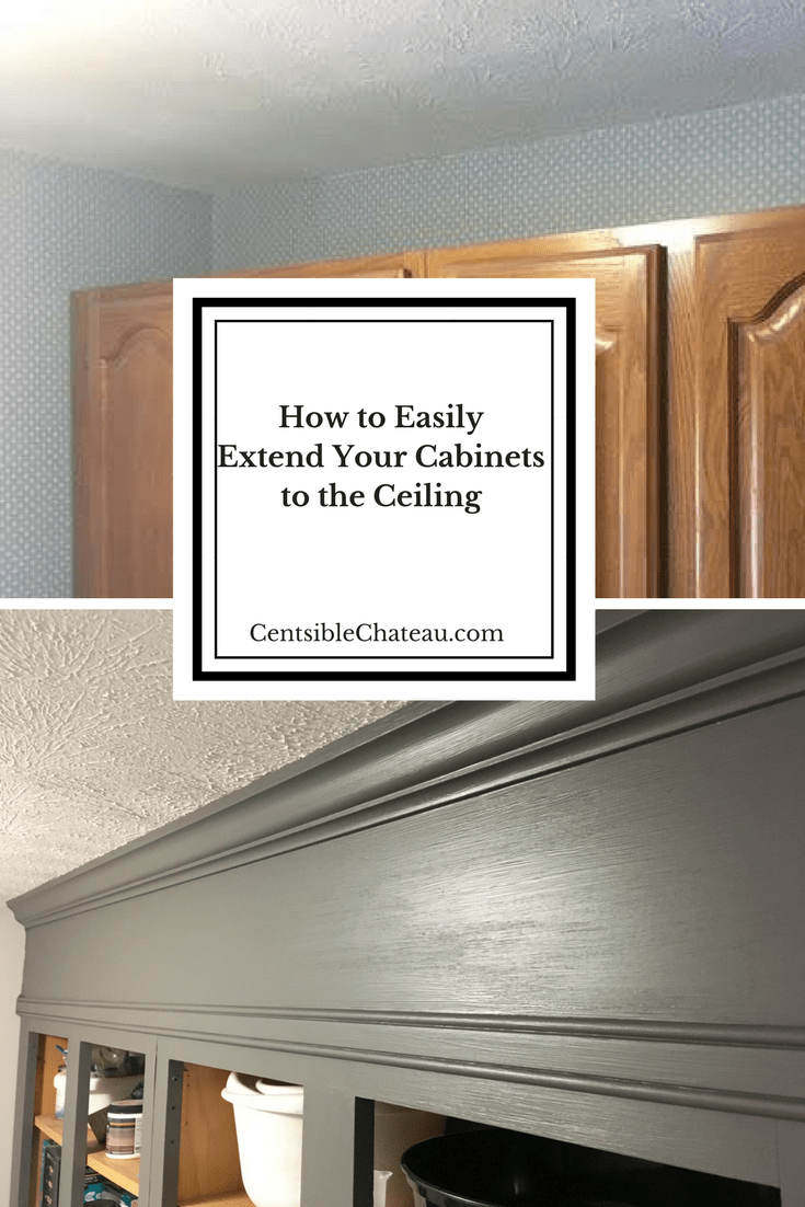 How To Extend Your Cabinets To The Ceiling In Under An Hour For 20 Or Less Kitchen Cabinets To Ceiling Cabinets To Ceiling Beautiful Kitchen Cabinets