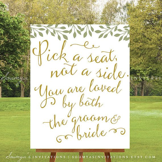 3f8ee5423b0465 PRINTABLE Pick a Seat Not a Side Wedding Sign