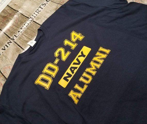 41f13ad9 Navy DD-214 Alumni T-shirt | Tshirts | Shirts, T shirt, Navy