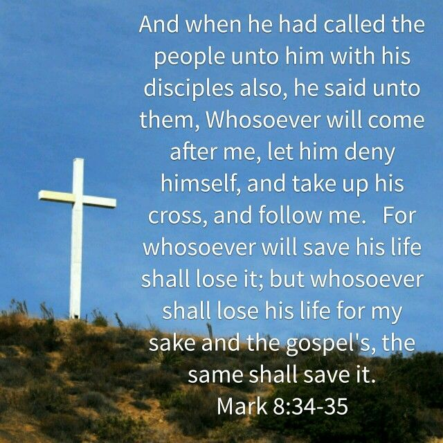 Image result for Mark 8:34-35