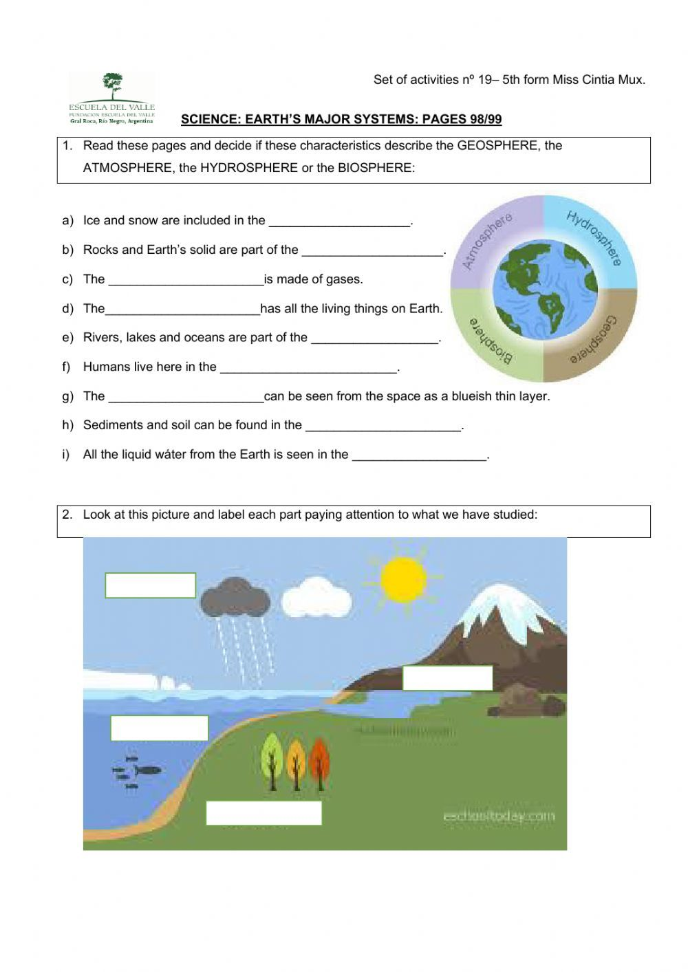 Four Earth S Systems Online Worksheet For 5to Bilingue You Can Do The Exercises Online Or Download T In 2020 Earth Science Activities Earth Science Science Activities