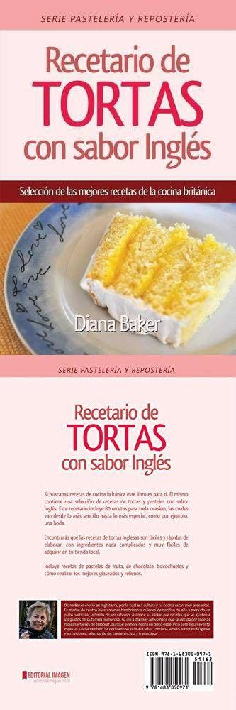 Recetario de Tortas y Pasteles con sabor inglés: Una selección de las mejores ...
