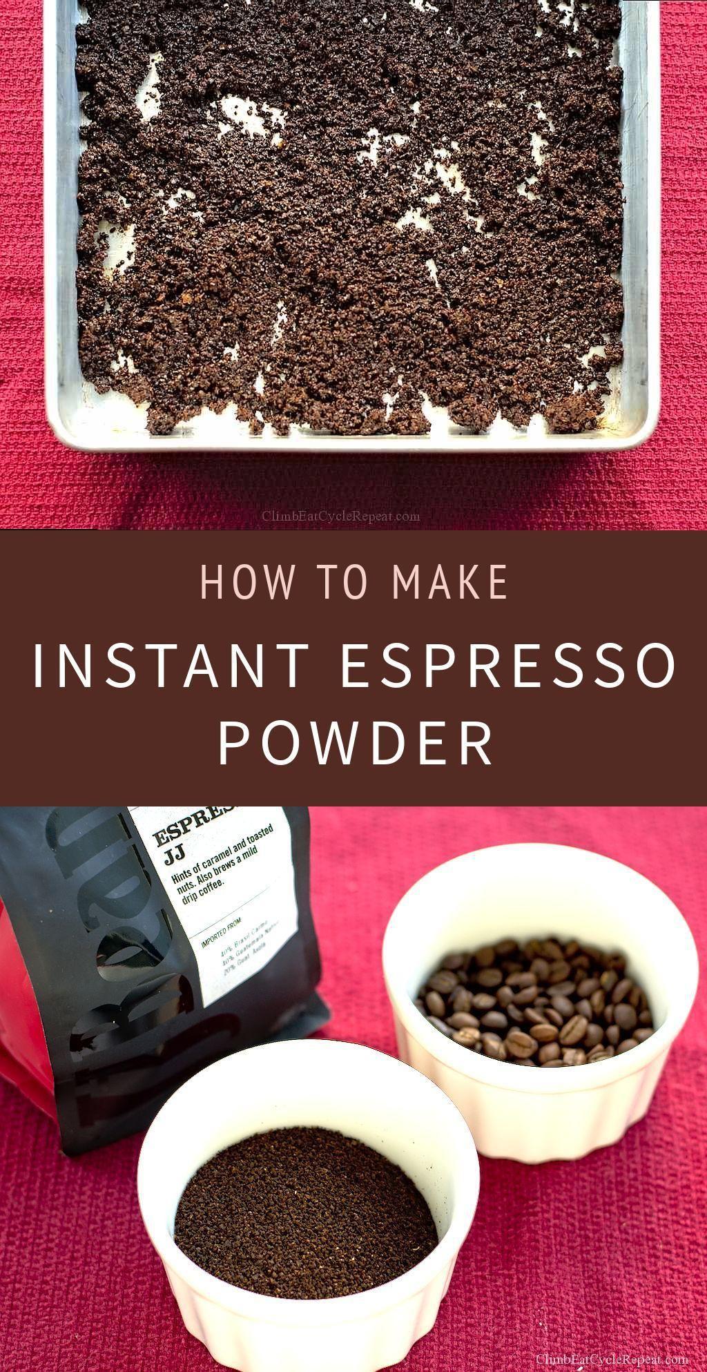 Climbeatcyclerepeat Com Homemade Espresso Powder Espresso