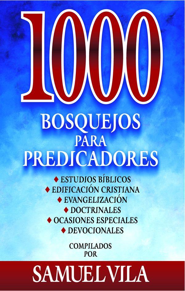 1000 bosquejos para predicadores | Libros cristianos pdf
