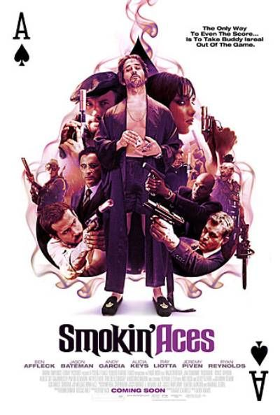 Smokin Aces 2006 Download Free Movies From Mediafire Link Action Movie Poster The Stranger Movie Cinema Posters