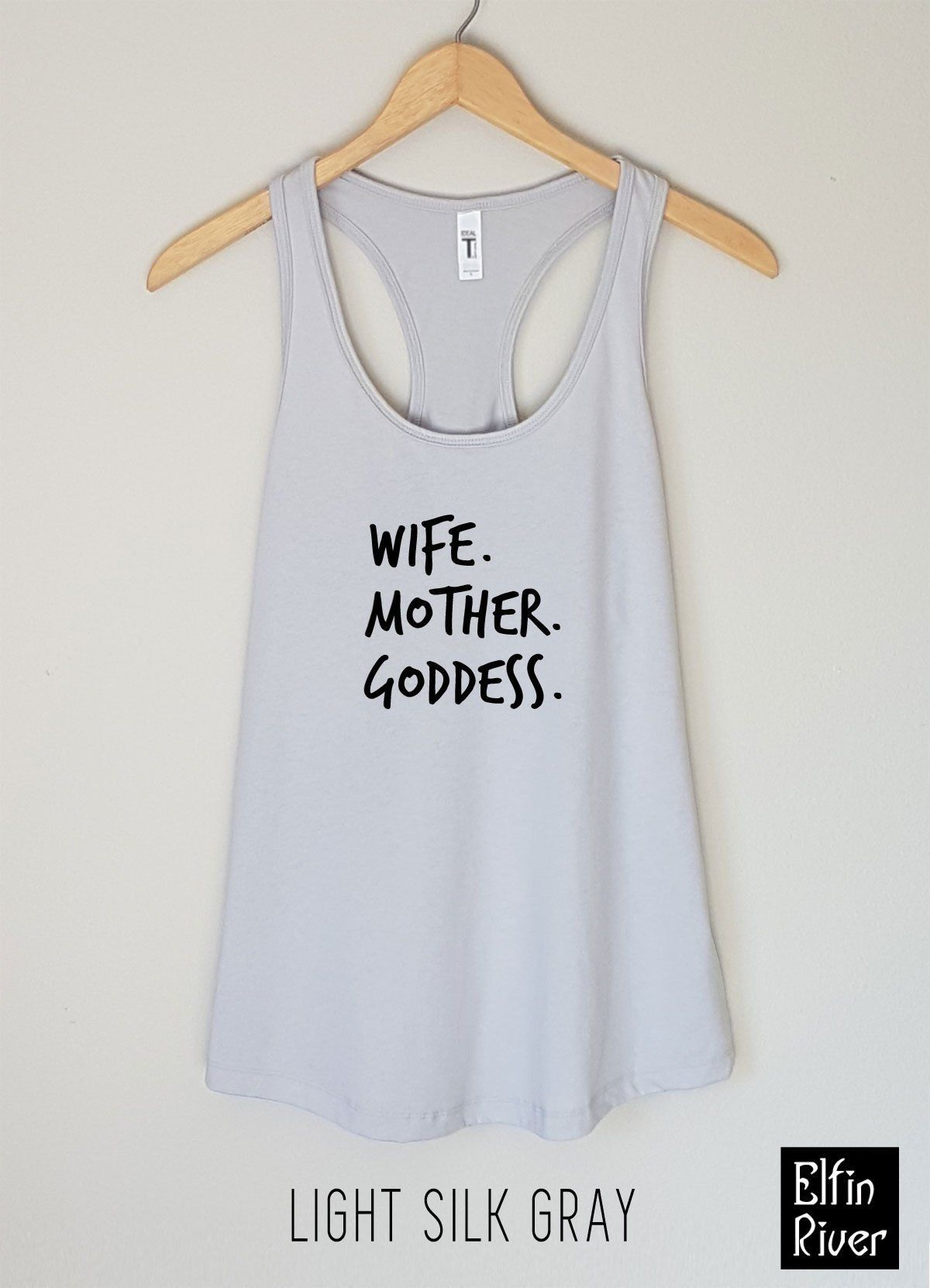 Wife Mother Goddess Shirt Mrs Funny T