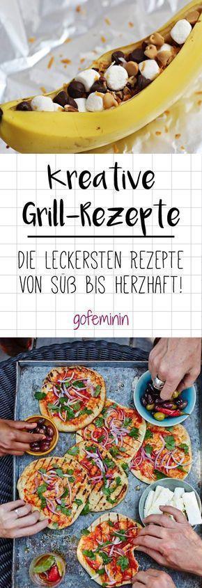 Kreative Grillrezepte von süß bis herzhaft #grillingrecipes