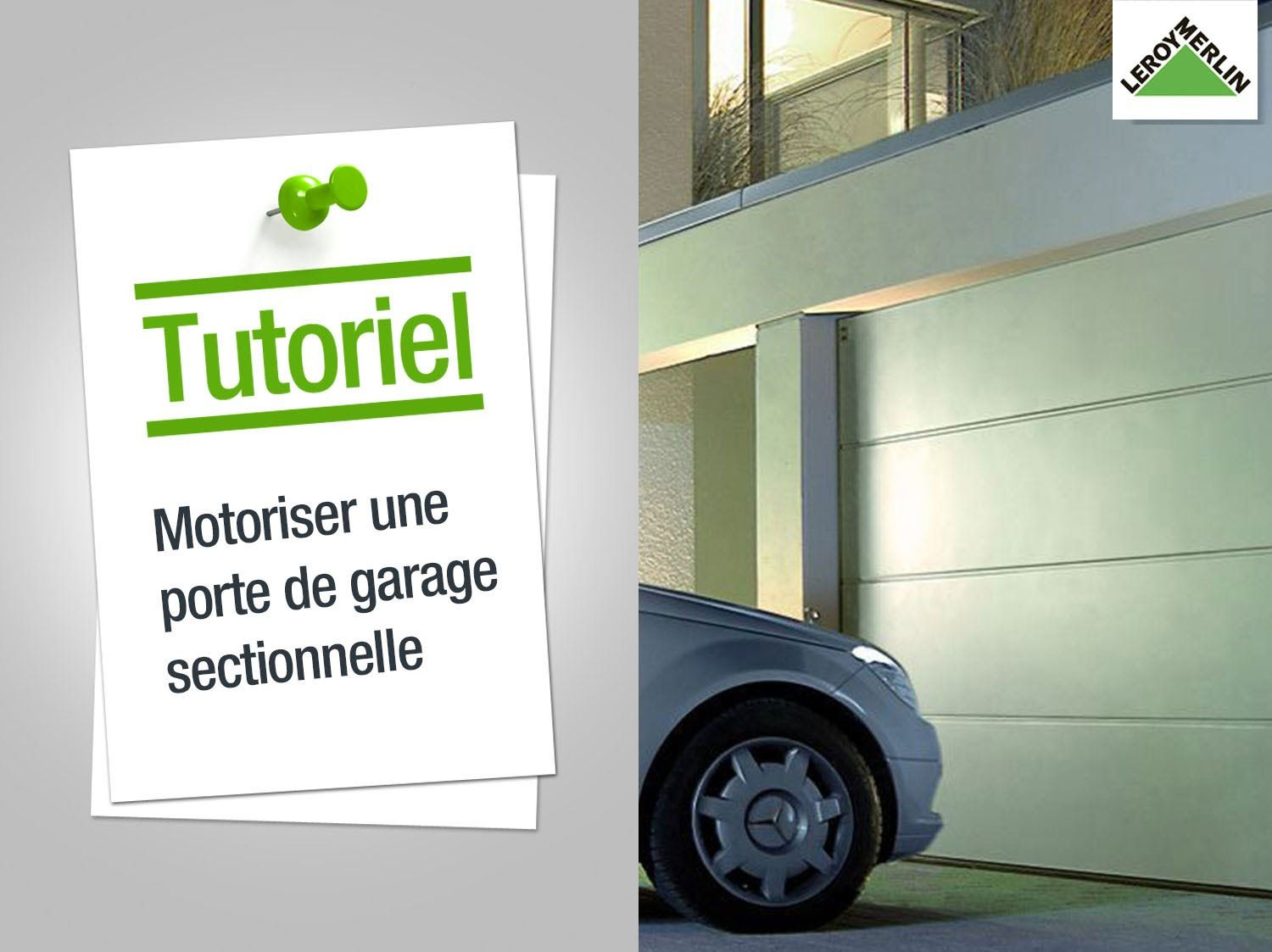 Comment Poser Porte De Garage Sectionnelle Leroy Merlin En
