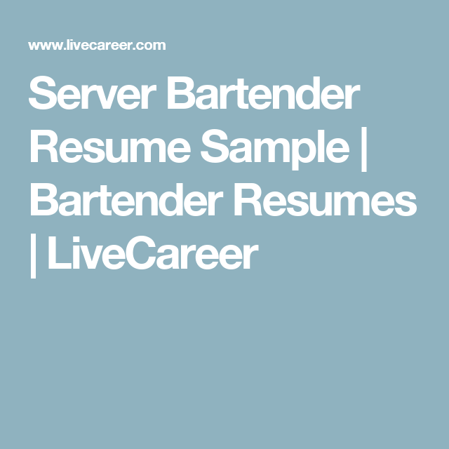 Server Bartender Resume Sample  Bartender Resumes  Livecareer