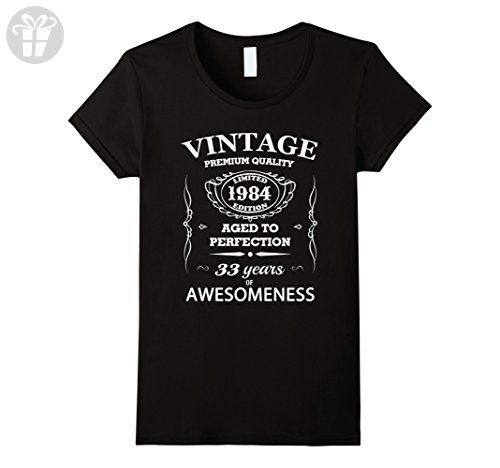 Women's 33st Birthday Gift T-Shirt Limited 1984 Edition Small Black - Birthday shirts (*Amazon Partner-Link)