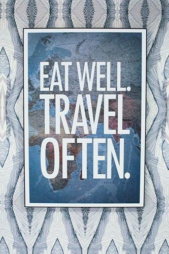 Travel Inspired Decor Ideas Personalized Decor Eat Well Travel Travel Quotes Eating Well