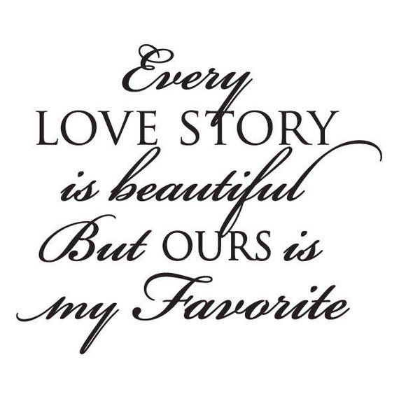 Wall Quote Decal Every Love Story Is Beautiful Love Vinyl Wall   Etsy