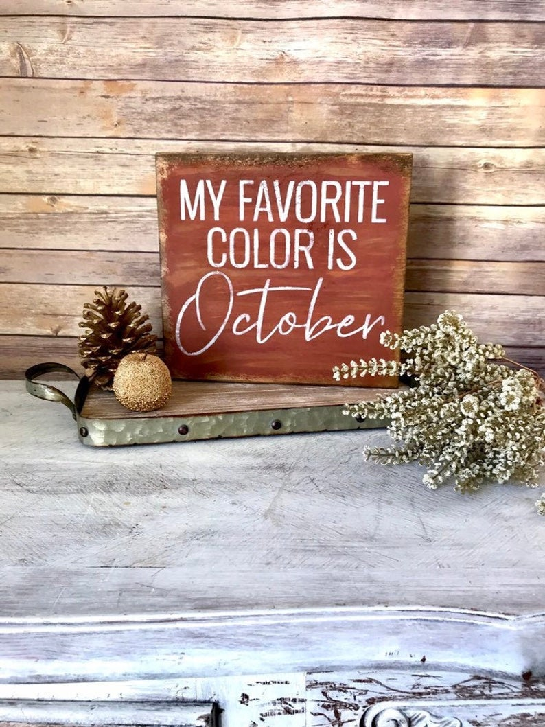 Fall Decoration Fall Wood Sign My Favorite Color Is Etsy Fall Wood Signs Rustic Fall Decor Fall Ornaments