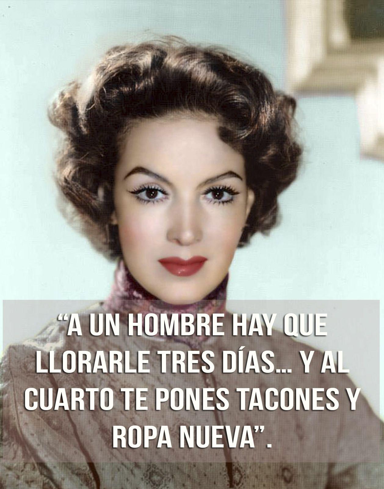 Frases De María Felix 9 Single Women Quotes Feminine