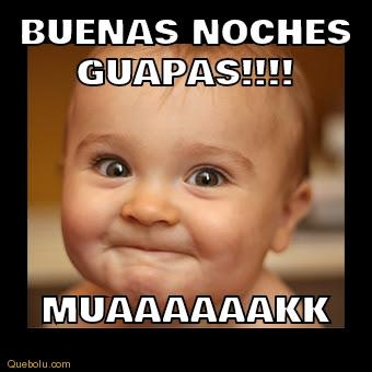 Meme Con Un Bebe Para Dar Buenas Noches Buenas Noches Guapo Buenas Noches Papa Buenas Noches