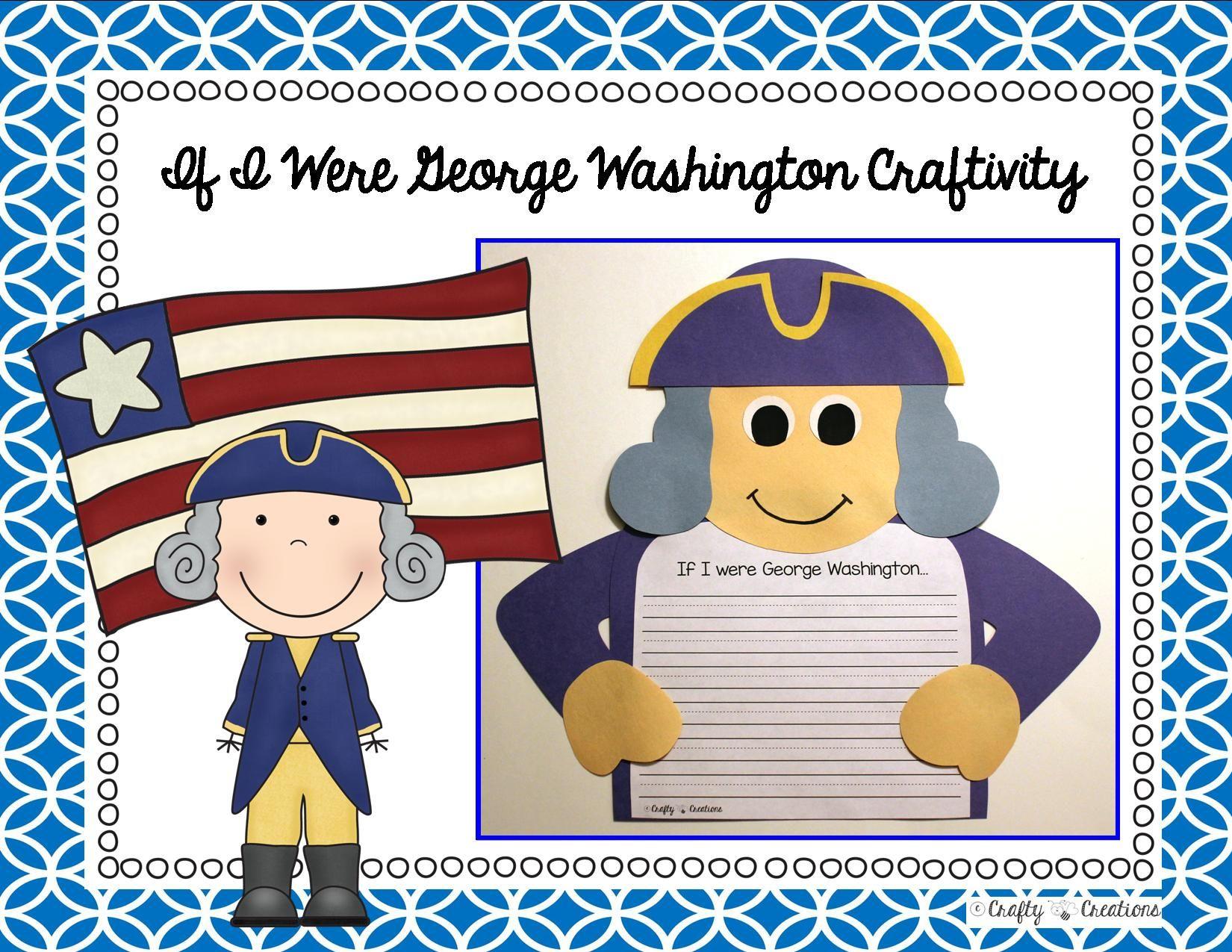 George Washington Craft If I Were George Washington