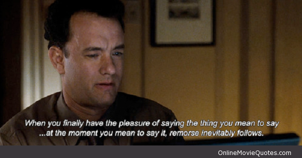 You've Got Mail Remorse movie Quote Movie quotes