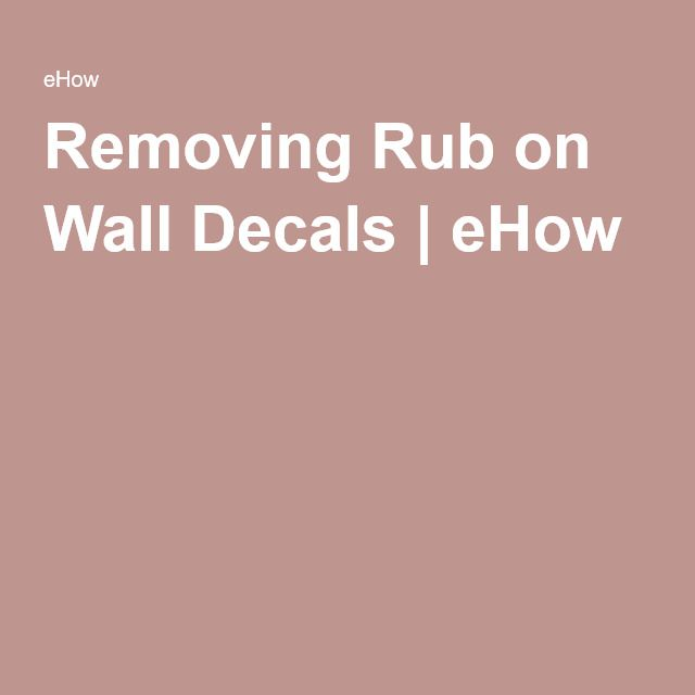 Removing Rub On Wall Decals Hunker Wall Quotes Decals Wall Stencil Words Wall Decals