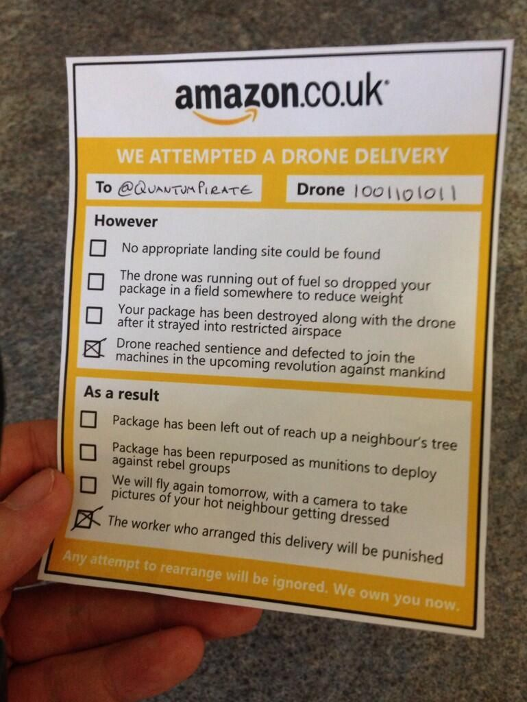 Do Not Miss Your Amazon Drone Delivery  Humor