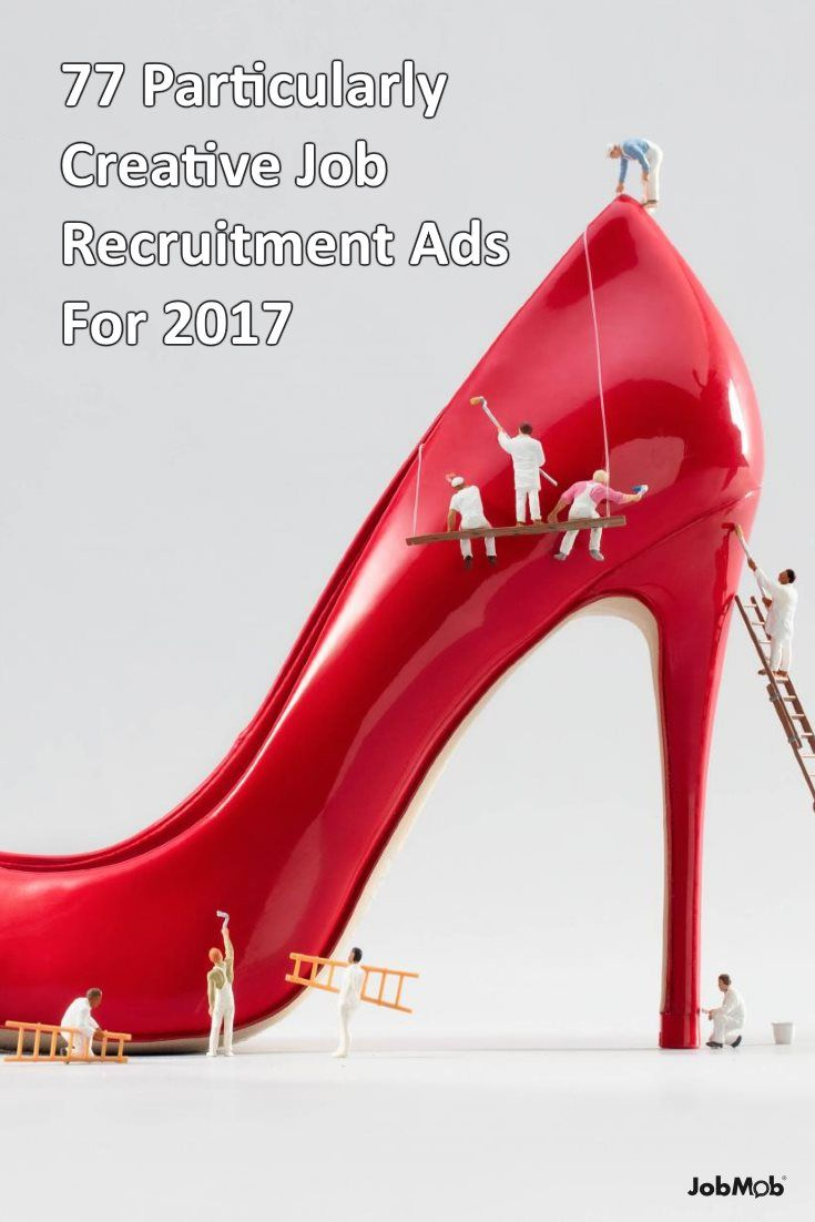 77 Particularly Creative Job Recruitment Ads For 2017 ...