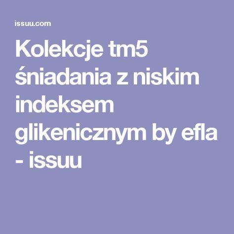 Kolekcje Tm5 Sniadania Z Niskim Indeksem Glikenicznym Digital Publishing Make It Simple Newspapers
