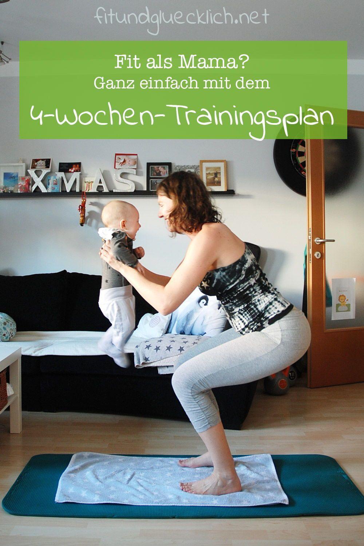 4-Wochen-Trainingsplan für gestresste Mamas - Anfänger-Edition - Fit & Glücklich #workout Endlich wi...
