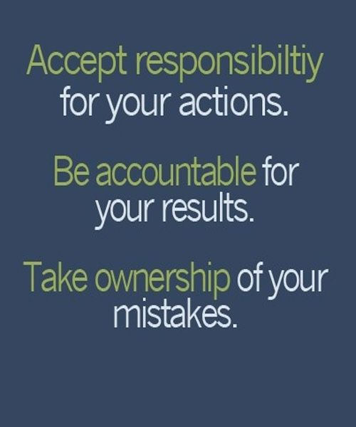 Take Ownership Of Your Mistakes - Wise Quote
