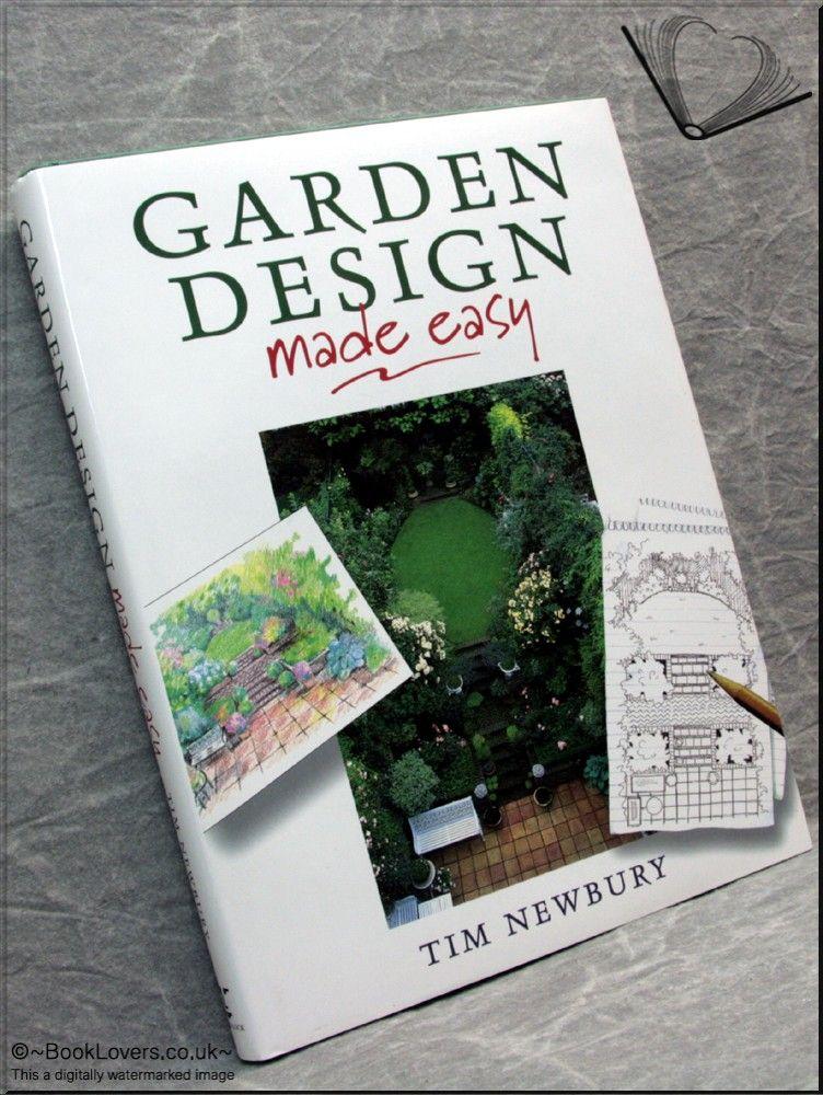 Garden Design Made Easy by Tim Newbury (£10.50)Publisher ...