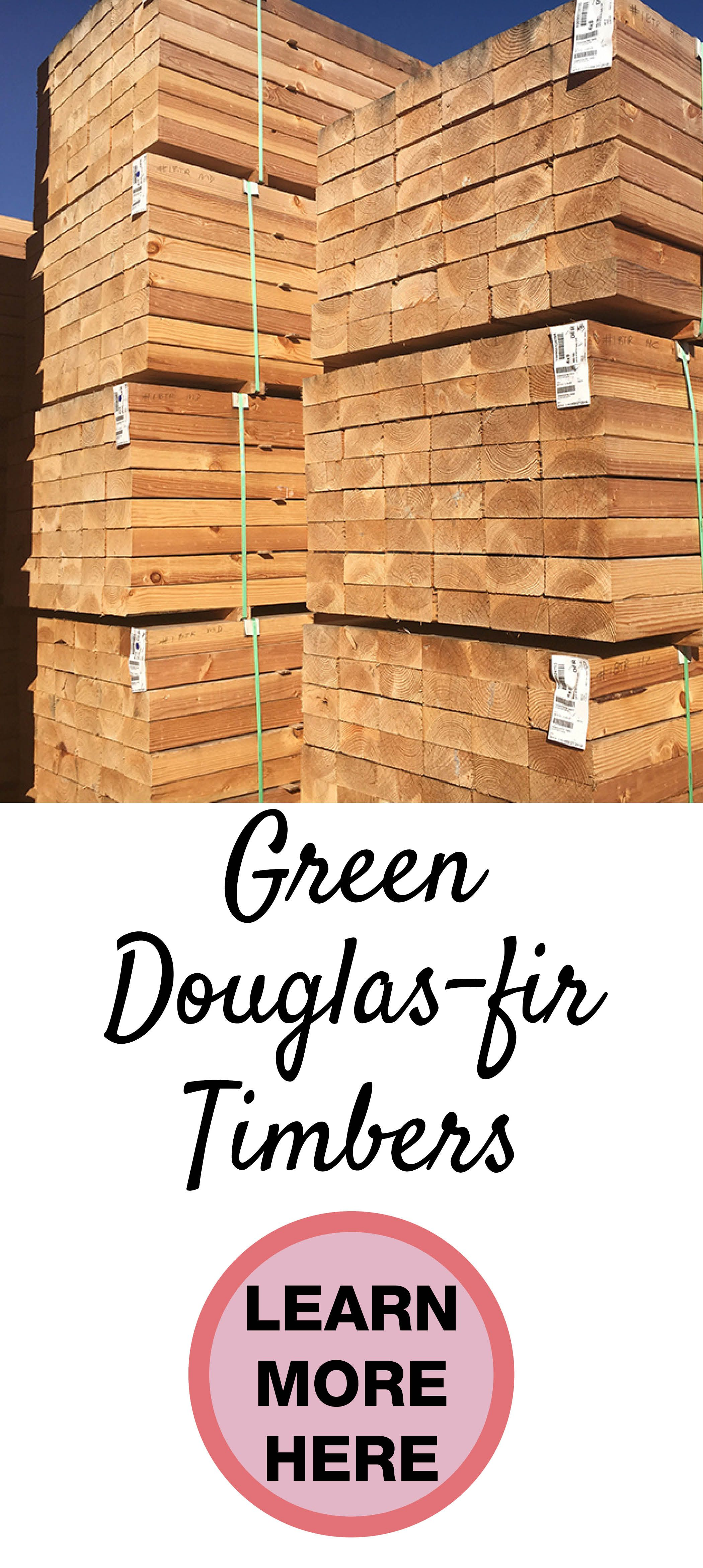 Fsc Certified Green Douglas Fir Timbers Are Available Rough And S4s Rough Green Timbers Are Available In 4 Inc Timber Frame Barn Timber Container House Plans