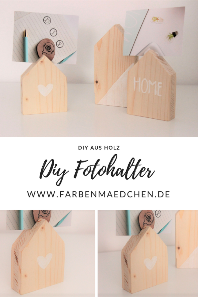 Fotohalter aus Holz selber machen – DIY Deko