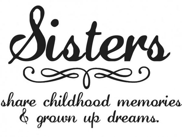 Cute Sister Quotes 25 Cute Sister Quotes You Will Definitely Love   SloDive   Sayings  Cute Sister Quotes