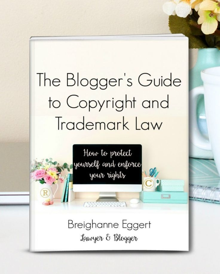 Introducing The Blogger's Guide to Copyright and Trademark