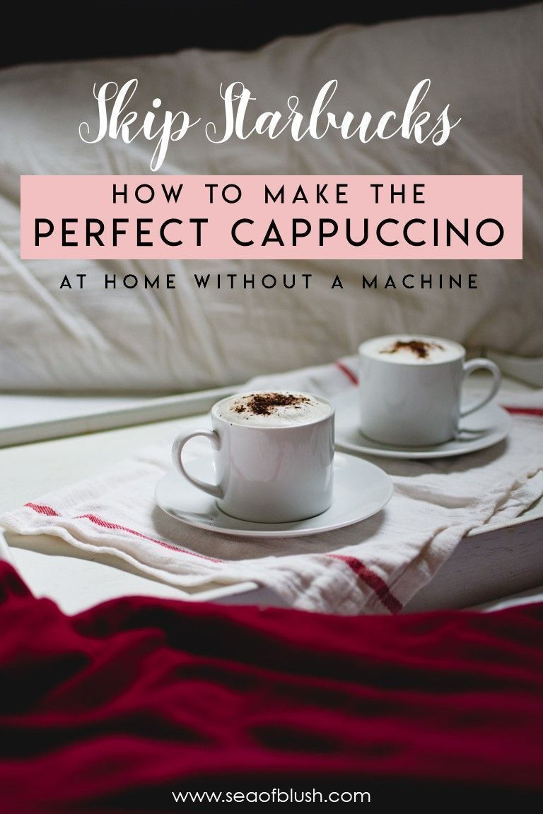 How to make cappuccino at home without an espresso machine