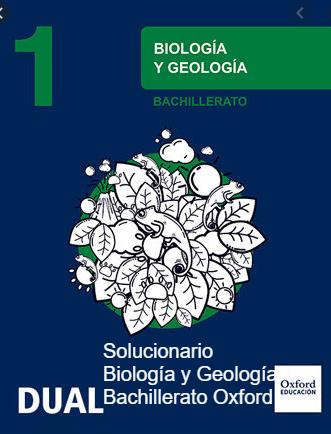 Solucionario Biología Y Geología 1 Bachillerato Oxford Biología Bachillerato Geología
