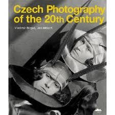 Czech Photography of the 20th Century (Kant, 2010)